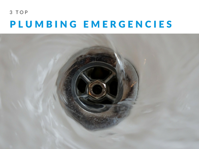3 Top Plumbing Emergencies to Get Ready For